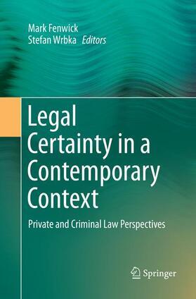 Fenwick / Wrbka   Legal Certainty in a Contemporary Context   Buch   sack.de