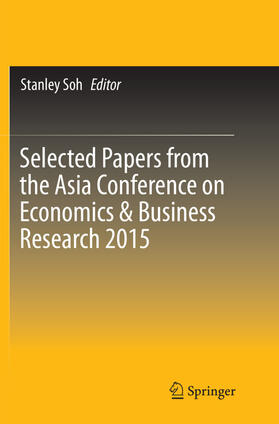 Soh | Selected Papers from the Asia Conference on Economics & Business Research 2015 | Buch | sack.de