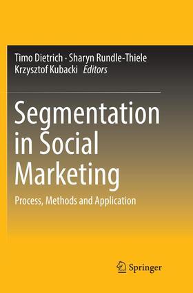 Dietrich / Kubacki / Rundle-Thiele | Segmentation in Social Marketing | Buch | sack.de