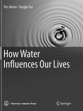 Jahren / Sui   How Water Influences Our Lives   Buch   sack.de