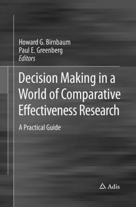 Birnbaum / Greenberg | Decision Making in a World of Comparative Effectiveness Research | Buch | sack.de