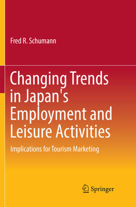 Schumann | Changing Trends in Japan's Employment and Leisure Activities | Buch | sack.de