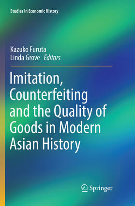 Grove / Furuta | Imitation, Counterfeiting and the Quality of Goods in Modern Asian History | Buch | sack.de