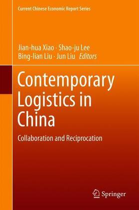 Xiao / Lee / Liu | Contemporary Logistics in China | Buch | sack.de