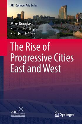 Douglass / Garbaye / Ho | The Rise of Progressive Cities East and West | Buch | sack.de