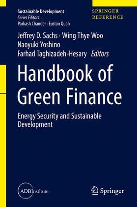Sachs / Woo / Yoshino   Handbook of Green Finance   Buch   sack.de