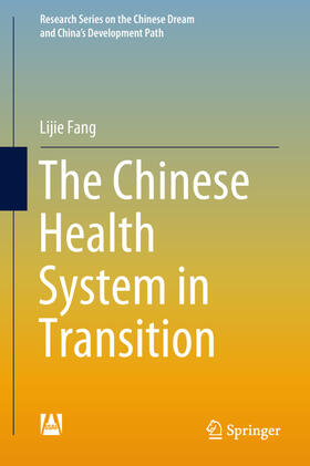 Fang | The Chinese Health System in Transition | Buch | sack.de