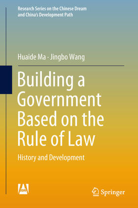 Ma / Wang   Building a Government Based on the Rule of Law   Buch   sack.de