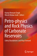 Singh / Joshi |  Petro-physics and Rock Physics of Carbonate Reservoirs | Buch |  Sack Fachmedien