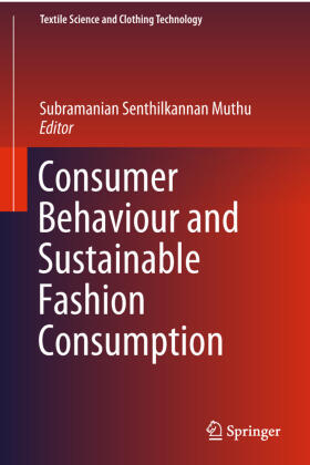 Muthu | Consumer Behaviour and Sustainable Fashion Consumption | Buch | sack.de