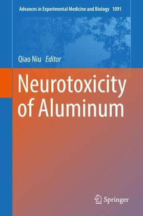 Niu | Neurotoxicity of Aluminum | Buch | sack.de