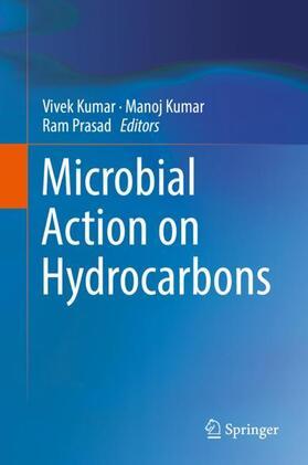 Kumar / Kumar / Prasad   Microbial Action on Hydrocarbons   Buch   sack.de
