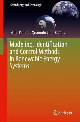 Derbel / Zhu | Modeling, Identification and Control Methods in Renewable Energy Systems | Buch | sack.de