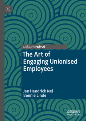 Nel / Linde   The Art of Engaging Unionised Employees   Buch   sack.de