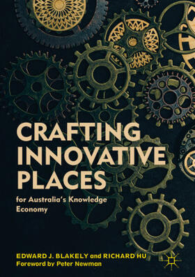Blakely / Hu | Crafting Innovative Places for Australia's Knowledge Economy | Buch | sack.de