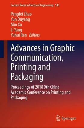 Zhao / Ouyang / Xu | Advances in Graphic Communication, Printing and Packaging | Buch | sack.de