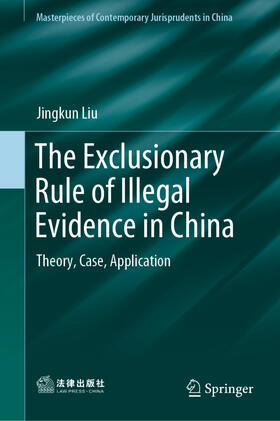 Liu | The Exclusionary Rule of Illegal Evidence in China | Buch | sack.de