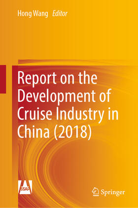 Wang | Report on the Development of Cruise Industry in China (2018) | Buch | sack.de