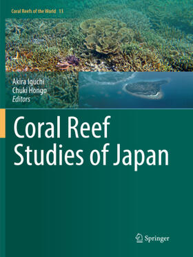 Iguchi / Hongo | Coral Reef Studies of Japan | Buch | sack.de
