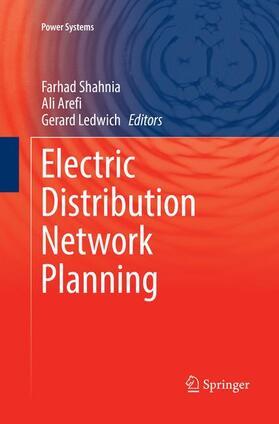 Shahnia / Arefi / Ledwich   Electric Distribution Network Planning   Buch   sack.de