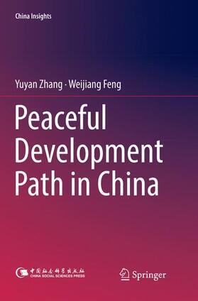Zhang / Feng | Peaceful Development Path in China | Buch | sack.de
