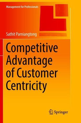 Parniangtong | Competitive Advantage of Customer Centricity | Buch | sack.de