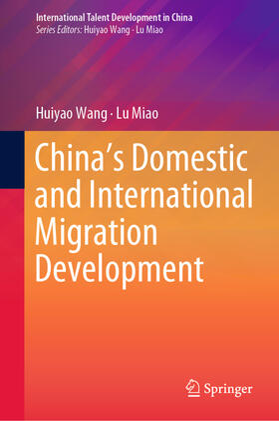 Wang / Miao | China's Domestic and International Migration Development | Buch | sack.de