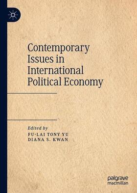 Yu / Kwan | Contemporary Issues in International Political Economy | Buch | sack.de