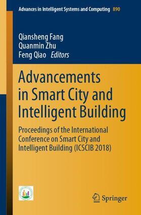 Fang / Zhu / Qiao | Advancements in Smart City and Intelligent Building | Buch | sack.de