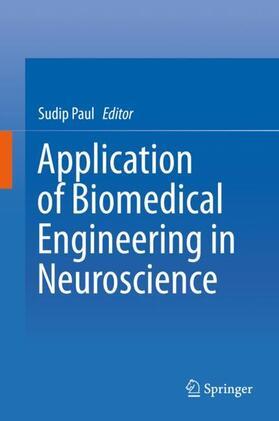 Paul | Application of Biomedical Engineering in Neuroscience | Buch | sack.de