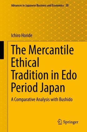 Horide | The Mercantile Ethical Tradition in Edo Period Japan | Buch | sack.de