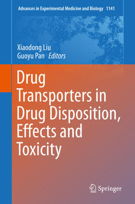 Liu / Pan   Drug Transporters in Drug Disposition, Effects and Toxicity   Buch   sack.de