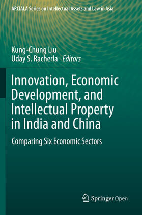 Liu / Racherla | Innovation, Economic Development, and Intellectual Property in India and China | Buch | sack.de
