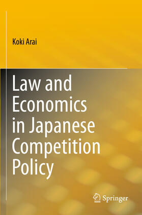 Arai | Law and Economics in Japanese Competition Policy | Buch | sack.de