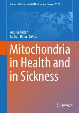 Urbani / Babu | Mitochondria in Health and in Sickness | Buch | sack.de