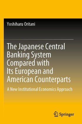 Oritani | The Japanese Central Banking System Compared with Its European and American Counterparts | Buch | sack.de