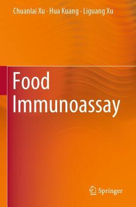 Xu / Kuang / Xu   Food Immunoassay   Buch   sack.de