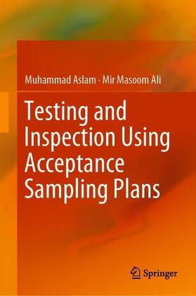 Aslam / Ali | Testing and Inspection Using Acceptance Sampling Plans | Buch | sack.de