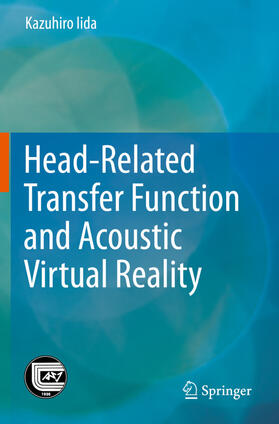 Iida | Head-Related Transfer Function and Acoustic Virtual Reality | Buch | sack.de