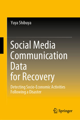 Shibuya | Social Media Communication Data for Recovery | Buch | sack.de