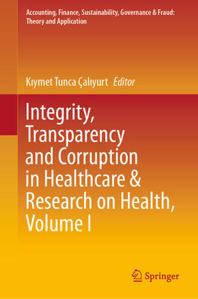 Çaliyurt | Integrity, Transparency and Corruption in Healthcare & Research on Health, Volume I | Buch | sack.de