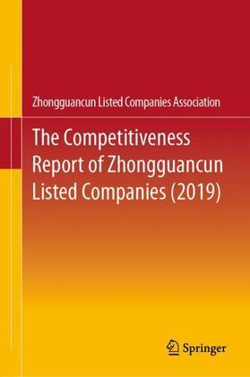 Zhongguancun Listed Companies Association | The Competitiveness Report of Zhongguancun Listed Companies (2019) | Buch | sack.de