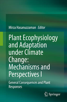 Hasanuzzaman | Plant Ecophysiology and Adaptation under Climate Change: Mechanisms and Perspectives I | Buch | sack.de