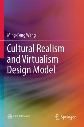 Wang | Cultural Realism and Virtualism Design Model | Buch | sack.de