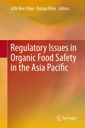 GOH / Price | Regulatory Issues in Organic Food Safety in the Asia Pacific | Buch | sack.de