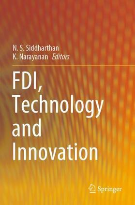 Narayanan / Siddharthan | FDI, Technology and Innovation | Buch | sack.de