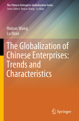 Wang / Miao | The Globalization of Chinese Enterprises: Trends and Characteristics | Buch | sack.de