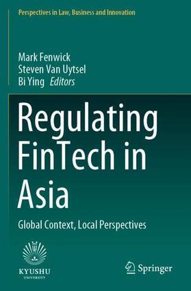Fenwick / Van Uytsel / Ying | Regulating FinTech in Asia | Buch | sack.de
