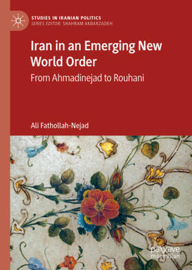 Fathollah-Nejad | Iran in an Emerging New World Order | Buch | sack.de