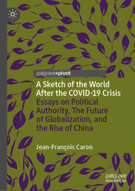 Caron | A Sketch of the World After the COVID-19 Crisis | Buch | sack.de